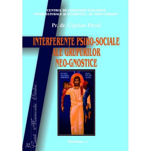 INTERFERENŢE PSIHO-SOCIALE ALE GRUPURILOR NEO-GNOSTICE